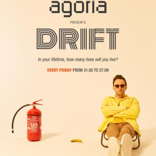 AGORIA PRESENTS: DRIFT